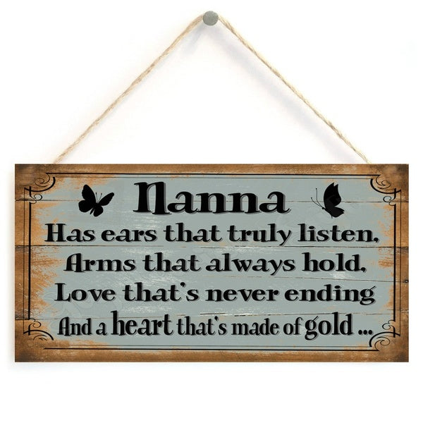 FUNNY WOODEN SIGN NANNA HAS EARS THAT TRULY GIFT PRESENT