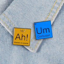 Load image into Gallery viewer, Chemical Element Enamel Pin  Element of surprise  Science Badge Brooch Gift For Science Lover