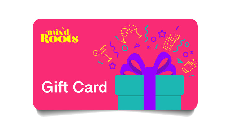 Mix'd Roots Gift Card