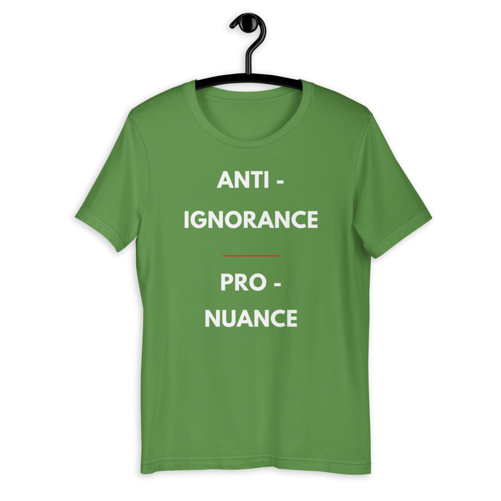 anti-ignorance pro-nuance t-shirt green