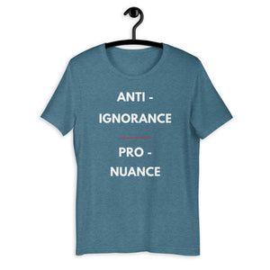 anti-ignorance pro-nuance t-shirt blue