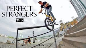 "WETHEPEOPLE BMX - """"PERFECT STRANGERS"""