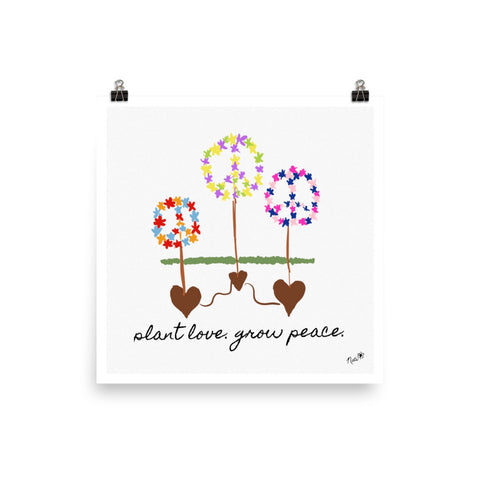Plant Love Grow Peace Print