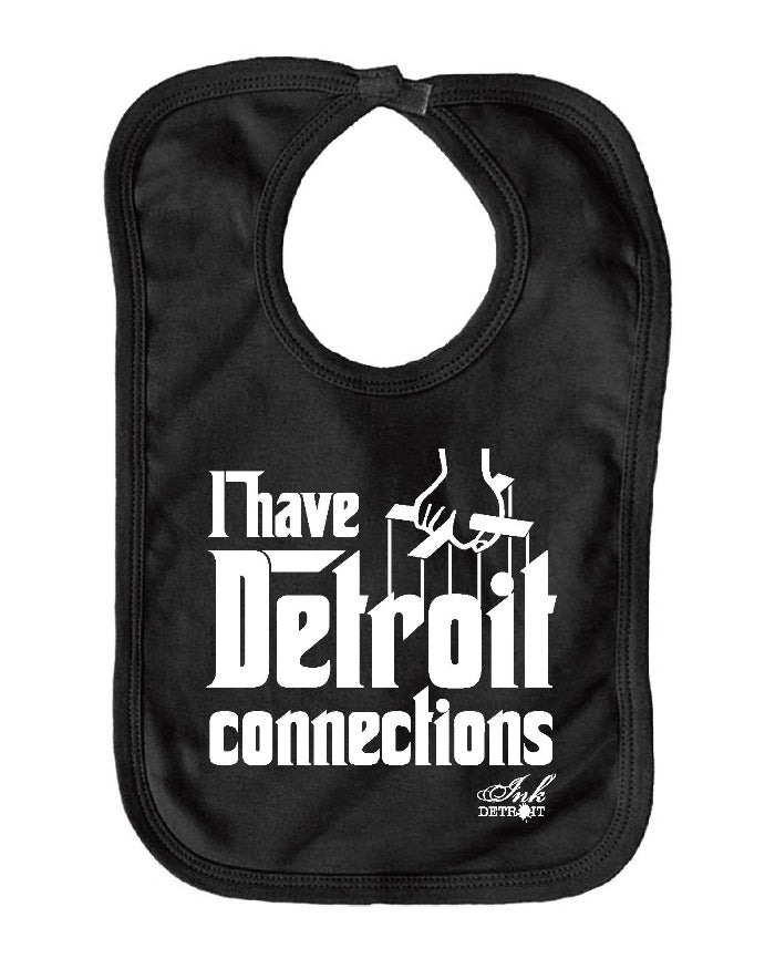Ink Detroit I Have Detroit Connections Baby Bib - Black