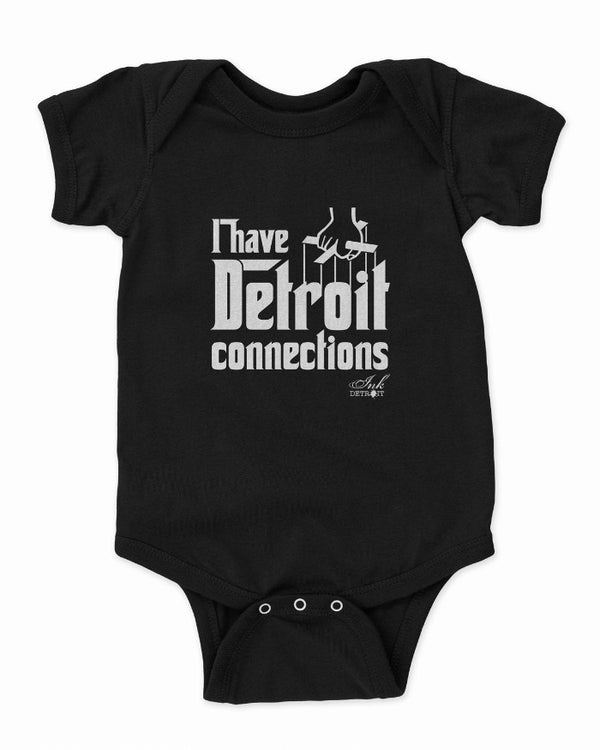Ink Detroit I Have Detroit Connections Baby Onesie - Black