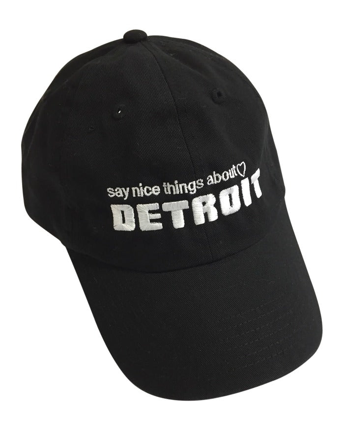 Say Nice Things About Detroit Dad Cap - Black