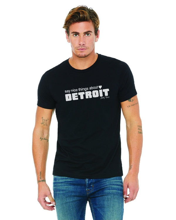 Say Nice Things About Detroit T-Shirt - Black