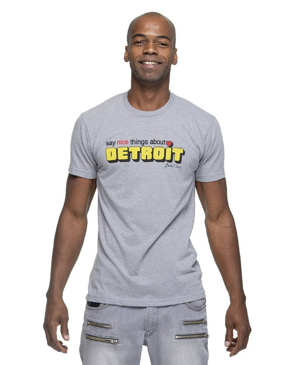 Say Nice Things About Detroit T-Shirt - Heather Grey
