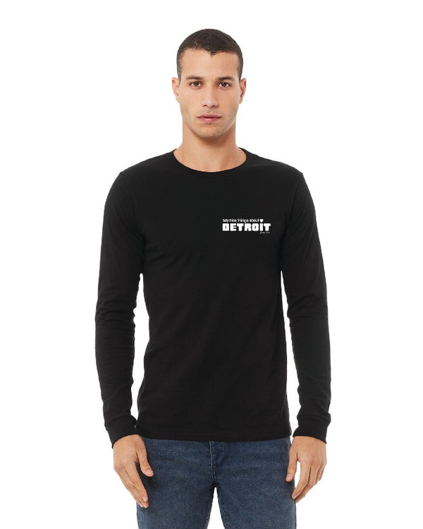 Say Nice Things About Detroit Long Sleeve T-Shirt - Black
