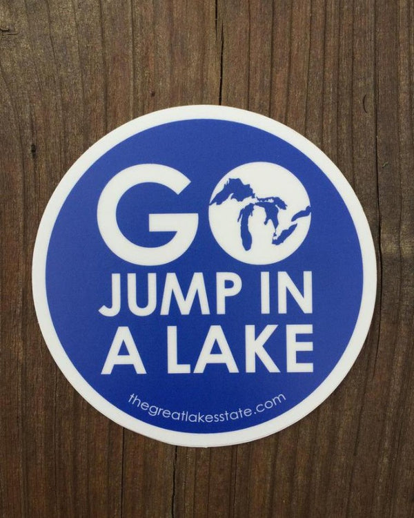 The Great Lakes State Go Jump in A Lake Die Cut Vinyl Sticker