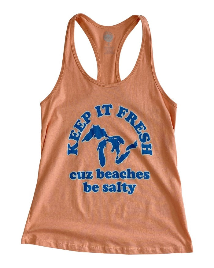 The Great Lakes State Keep it Fresh Cuz Beaches Be Salty Racerback Tank Top - Heather Sunset