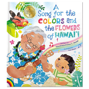 """A Song for the Colors and the Flowers of Hawai'i"" Hardcover Book (Book Only)"