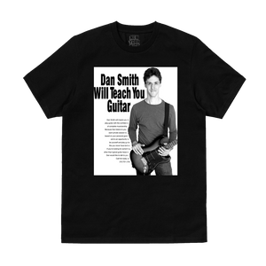 """Dan Smith Will Teach You Guitar"" T-Shirt in Black or White"
