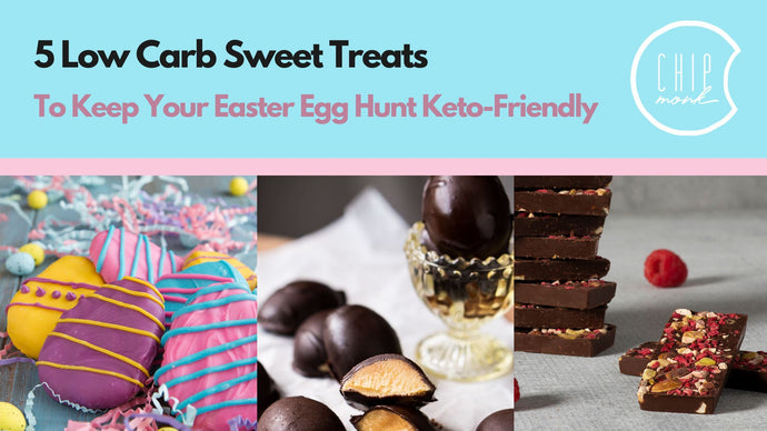 5 Low Carb Sweet Treats to Keep Your Easter Egg Hunt Keto-Friendly