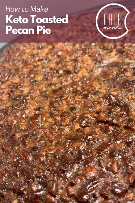 How To Make: Keto Toasted Pecan Pie