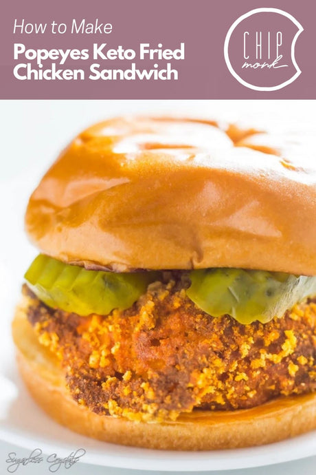 How to Make Popeyes Keto Chicken Sandwich