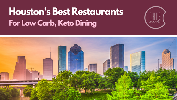 Houston's Best Restaurants for Low Carb, Keto Dining