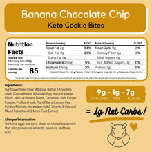Load image into Gallery viewer, Banana Chocolate Chip Keto Cookie Bites ChipMonk Baking