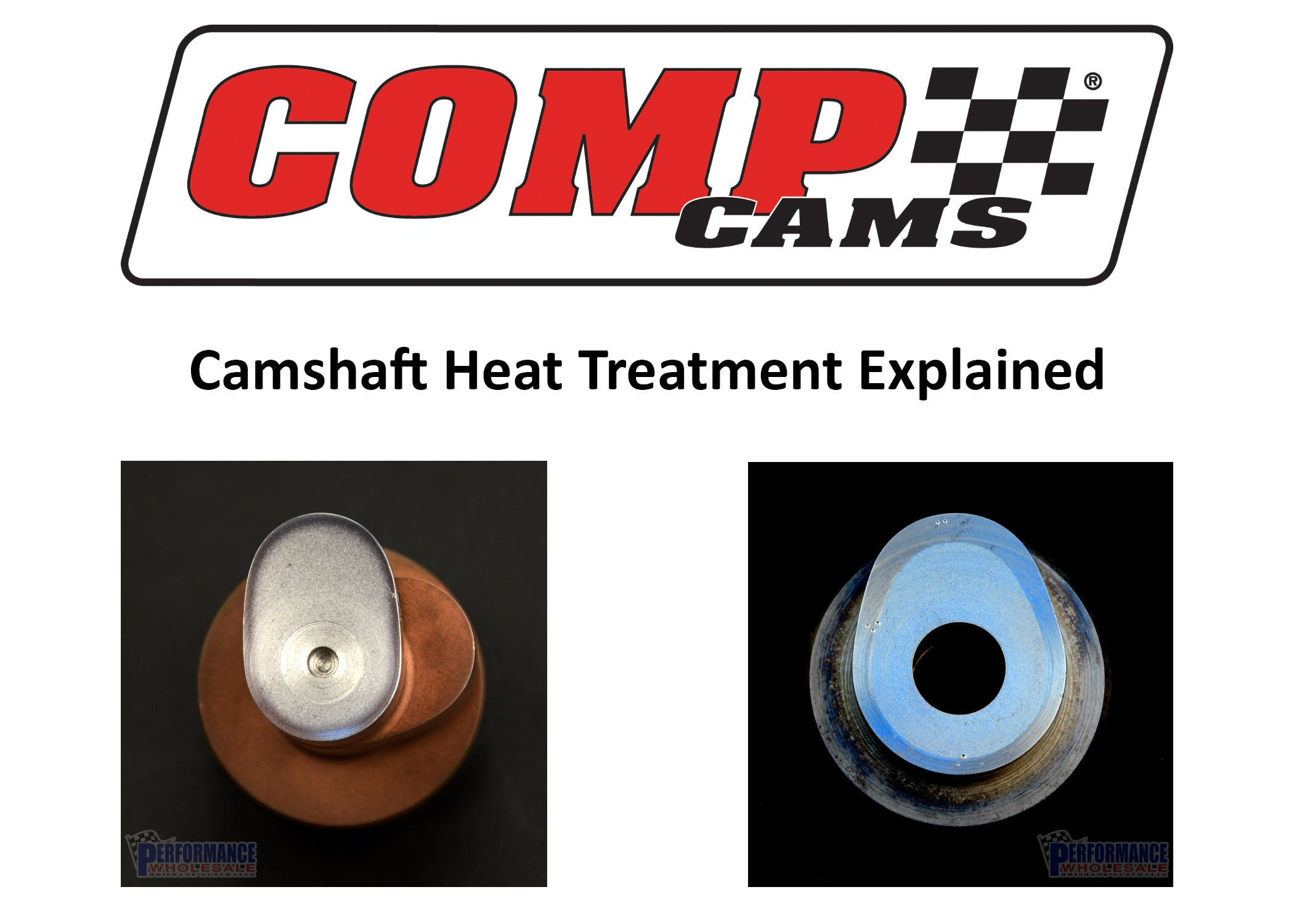 Comp Cams Camshaft Heat Treatment Explained