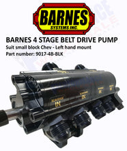 Load image into Gallery viewer, Barnes 4 Stage Belt Drive Dry Sump Pump, SB Chev LH Mount