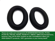 Load image into Gallery viewer, PXC350 Ear Pads by AvimaBasics | Premium Replacement Earpads Cushions Cover Repair Parts for SENNHEISER PXC350, PC350, PC350 SE, PXE350, HD380, HD380-Pro, HME95, HMEC250 Headphones Headset