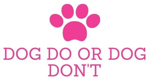 Dog Do Or Dog Dont