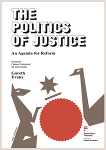 Fabian Pamphlet 33: The Politics of Justice