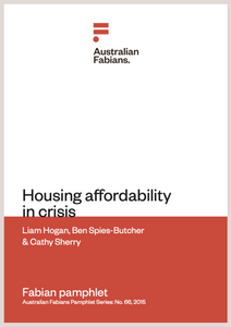 Fabians Pamphlet 66: Housing affordability in crisis