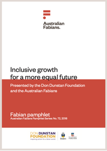 Fabians Pamphlet 72: Inclusive growth for a more equal futureFabian pamphlet