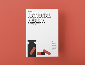 Fabian Pamphlet 23 : National Health - the ALP Programme
