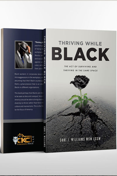 Thriving While Black - CKC Publishing House Bookstore