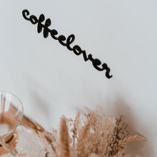 Load image into Gallery viewer, Holzschriftzug Coffelover