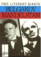 Bulgakov and Mandelstam
