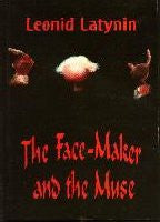 The Face-Maker and the Muse