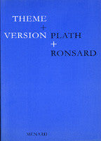 Theme and Version: Plath and Ronsard