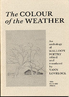 The Colour of the Weather: Walloon Anthology