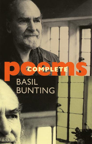 Basil Bunting: Complete Poems