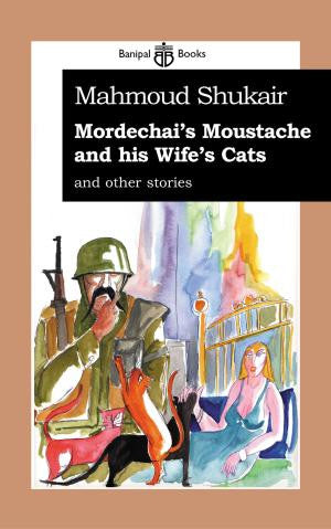 Mordechai's Moustache & His Wife's Cat