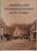 Amwell and Stanstead's Past in Pictures
