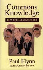 Commons Knowledge: How to be a Backbencher