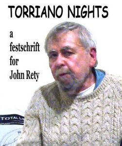Torriano Nights - A Festschrift for John Rety