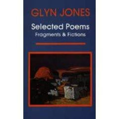 Selected Poems: Fragments and Fictions