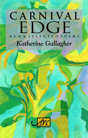 Carnival Edge: New & Selected Poems