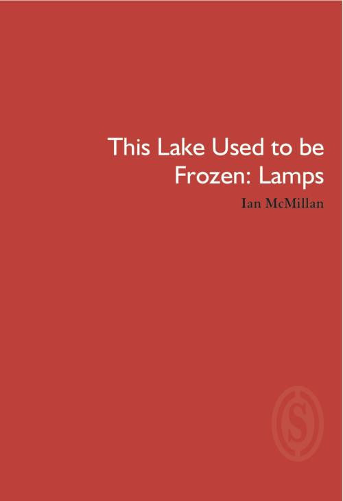 This Lake Used to Be Frozen: Lamps