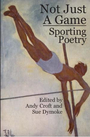Not Just A Game: Sporting Poems