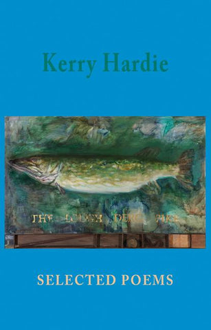 Kerry Hardie: Selected Poems