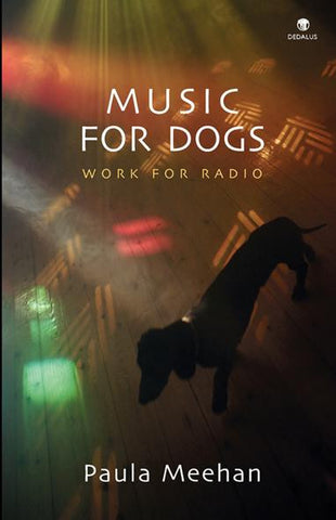 Music for Dogs: Work for Radio