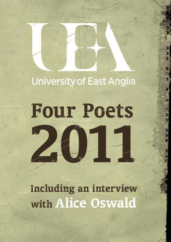 UEA Creative Writing: Four Poets 2011