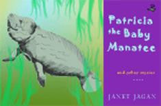 Patricia the Baby Manatee and other stories