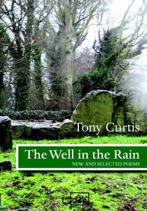 The Well in the Rain: New and Selected Poems